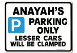 ANAYAH'S Personalised Parking Sign Gift | Unique Car Present for Her |  Size Large - Metal faced